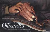 Offrandes ; 365 pensées de maîtres bouddhistes - Intérieur - Format classique