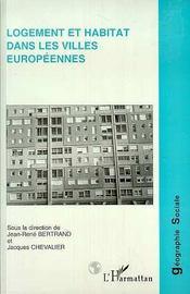 Logement Et Habitat Dans Les Villles Europeennes - Intérieur - Format classique