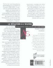 Negation a l oeuvre. la philosophie symboliste de l art (1860-1905) - 4ème de couverture - Format classique