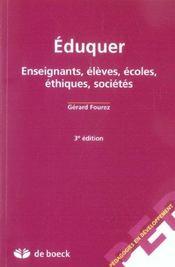 Éduquer ; enseignants, élèves, écoles, éthiques, sociétés (3e édition) - Intérieur - Format classique