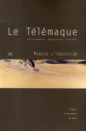 Revue Le Telemaque N.30 ; Penser L'Education - Intérieur - Format classique