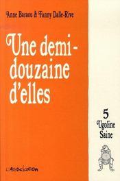 Une demi-douzaine d'elles t.5 ; Ugoline Saine - Intérieur - Format classique
