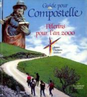 Guide Pour Compostelle - Couverture - Format classique
