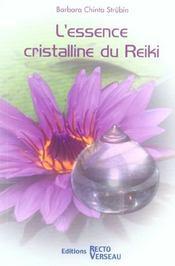 Essence cristalline du reiki - Intérieur - Format classique