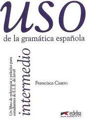 Uso de la gramatica intermedio - Intérieur - Format classique