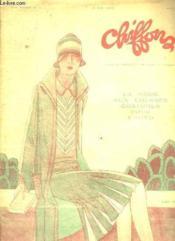 Chiffon N° 9 Du 5 Mai 1927. La Mode Aux Courses Costumes Pour L Auto. - Couverture - Format classique