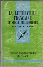 LA LITTERATURE FRANCAISE DU SIECLE PHILOSOPHIque - Couverture - Format classique