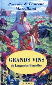 Grands vins du Languedoc-Roussillon - Couverture - Format classique