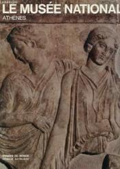 Le Musee National - Athenes - Couverture - Format classique