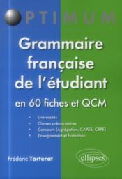 Grammaire francaise de l etudiant - en 60 fiches et qcm - Couverture - Format classique