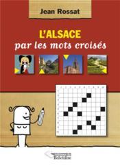 L'Alsace par les mots croisés - Couverture - Format classique