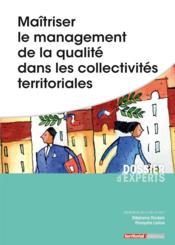 Maîtriser le management de la qualité dans les collectivités territoriales - Couverture - Format classique
