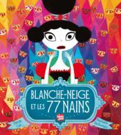 Blanche-Neige et les 77 nains - Couverture - Format classique