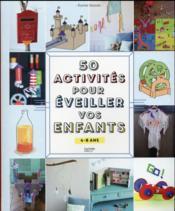 50 activités pour occuper et épater vos enfants - Couverture - Format classique
