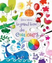 Le grand livre des couleurs - Couverture - Format classique