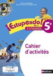 ESTUPENDO ; 5ème ; cahier d'activités (édition 2016) - Couverture - Format classique