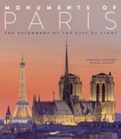 Monuments of Paris ; the splendors of the city of light (édition 2018) - Couverture - Format classique