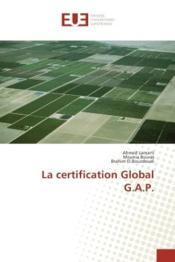 La certification global g.a.p. - Couverture - Format classique