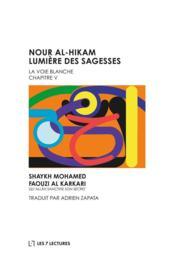 Nour al-hikam lumière des sagesses - Couverture - Format classique