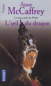 La Ballade De Pern T.4 ; L'Oeil Du Dragon - Intérieur - Format classique
