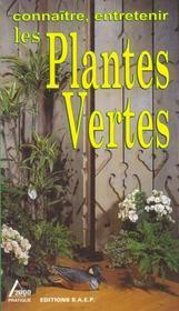 Les plantes vertes - Intérieur - Format classique