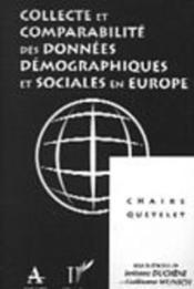 Collecte et comparabilité des données démographiques et sociales en Europe - Couverture - Format classique