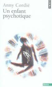 Un enfant psychotique - Couverture - Format classique