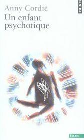 Un enfant psychotique - Intérieur - Format classique