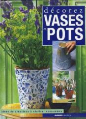 Decorez Vases Et Pots - Couverture - Format classique