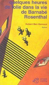 Quelques Heures De Folie Dans La Vie De Barnabe Rosenthal - Intérieur - Format classique