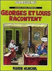 Georges et louis t.1 ; georges et louis racontent - Intérieur - Format classique