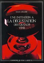 Une initiation à la dégustation des grands vins - Intérieur - Format classique