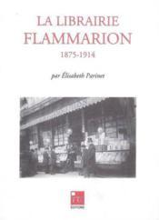 Librairie Flammarion 1875-1914 - Couverture - Format classique