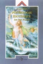 Psychologie esoterique - les sept rayons - Intérieur - Format classique