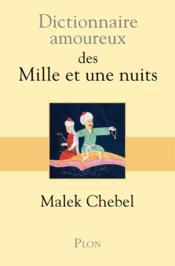 telecharger Dictionnaire amoureux des Mille et une nuits livre PDF en ligne gratuit
