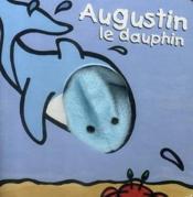 Augustin le dauphin - Couverture - Format classique