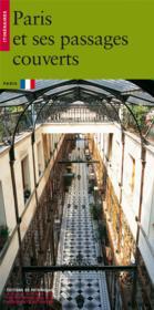 Paris et ses passages couverts - Couverture - Format classique