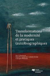 Transformations de la modernité et pratiques (auto)biographiques - Couverture - Format classique