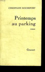 Printemps Au Parking. - Couverture - Format classique