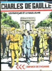Charles De Gaulle. Les Francais Et Le Gaullisme. - Couverture - Format classique