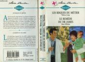 Les Risques Du Metiers Suivi De : Le Remede Du Dr James (Surrogate Father - Sunshine Remedy) - Couverture - Format classique