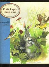 Petit Lapin Mon Ami. - Couverture - Format classique
