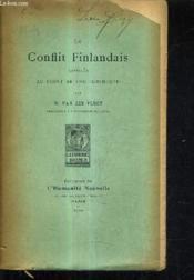 Le Conflit Finlandais Envisage Au Point De Vue Juridique. - Couverture - Format classique