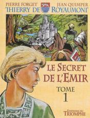 Le secret de l'emir tome 1 - thierry de royaumont bd - Couverture - Format classique