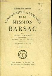 L'Etonnante Aventure De La Mission Barsac - Premiere Partie - Collection Hetzel - 3eme Edition. - Couverture - Format classique