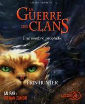 La guerre des clans - cycle 1 T.6 ; une sombre prophétie - Couverture - Format classique