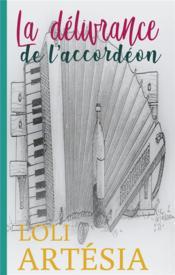 La délivrance de l'accordéon - Couverture - Format classique