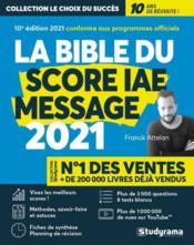 La bible du score IAE message (édition 2021) - Couverture - Format classique