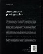 Au coeur de la photographie ; les questions essentielles à se poser pour créer des images fortes - 4ème de couverture - Format classique