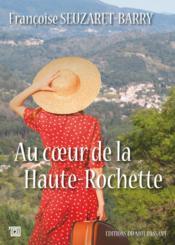 Au coeur de la Haute-Rochette - Couverture - Format classique